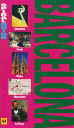 AA Spiral Guide : Barcelona - AA Publishing