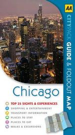 AA CityPack Travel Guide Chicago : AA CityPack Guides - AA Publishing