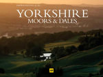 AA Impressions of the Yorkshire Moors & Dales - AA Publishing