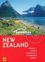 AA Essential Spiral Travel Guide New Zealand  : Aa Essentials - AA Publishing