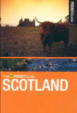 AA Pocket Guide Scotland : Regions and Best places to see - AA Publishing