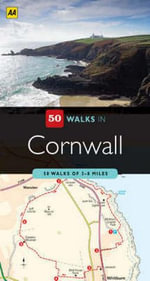 AA 50 Walks in Cornwall - AA Publishing