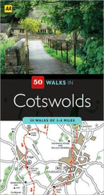 AA 50 Walks in Cotswolds - AA Publishing