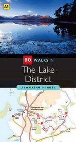 AA 50 Walks in The Lake District - AA Publishing