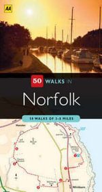 AA 50 Walks in Norfolk - AA Publishing