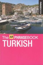 AA Phrasebook Pocket Turkish - AA Publishing
