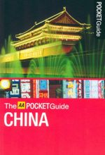 AA Pocket Guide China : Regions and Best places to see