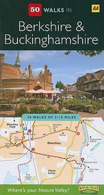 AA 50 Walks in Berkshire & Buckinghamshire - AA Publishing