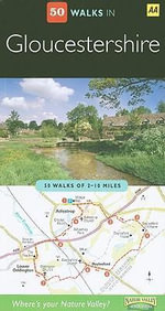 AA 50 Walks in Gloucestershire - AA Publishing