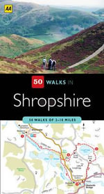 AA 50 Walks in Shropshire - AA Publishing