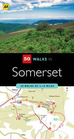 AA 50 Walks in Somerset - AA Publishing