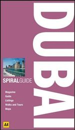 AA Spiral Guide Dubai : AA Spiral Guides - AA Publishing