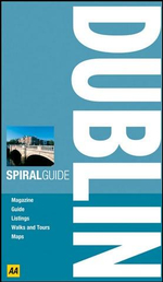 AA Spiral Guide : Dublin - AA Publishing