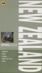 New Zealand : AA Spiral Guide - AA Publishing