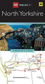 AA 50 Walks in North Yorkshire - AA Publishing