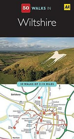 AA 50 Walks in Wiltshire - AA Publishing