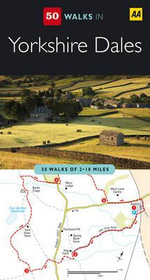 AA 50 Walks in Yorkshire Dales  - AA Publishing