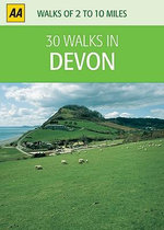 AA 30 Walks in Devon - AA Publishing