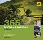 AA 365 Pub Walks & Cycle Rides : AA LIFESTYLE GUIDES - AA Publishing