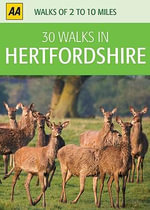 AA 30 Walks in Hertfordshire - AA Publishing