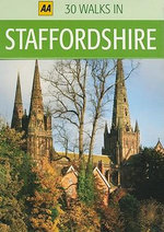 AA 30 Walks in Staffordshire - AA Publishing