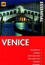 AA Essential Travel Guide Venice : AA Essential Guides - AA Publishing