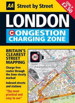 AA Street by Street London Congestion Charging Zone : Aa Fold-out Maps - AA Publishing