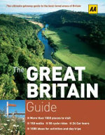 AA The Great Britain Guide  : AA LEISURE GUIDES - AA Publishing