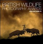 British Wildlife Photography Awards : Collection 1 - AA Publishing