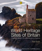 AA World Heritage Sites of Britain  - AA Publishing