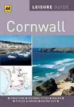 AA Leisure Guide Cornwall : AA Leisure Guides - AA Publishing