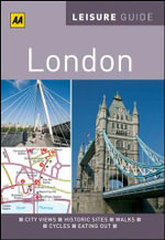 AA Leisure Guide London : AA Leisure Guides - AA Publishing