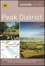 AA Leisure Guide Peak District - AA Publishing