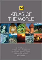 AA Atlas of the World : AA ROAD ATLAS'S INTL - AA Publishing