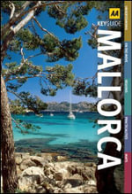 AA Key Guide Mallorca - AA Publishing