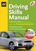 AA Driving Skills Manual - AA Publishing