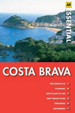 AA Essential Guide Costa Brava - AA Publishing