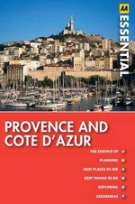 AA Essential Travel Guide Provence & Cote d'Azur  - AA Publishing