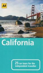 AA : Best Drives California : 25 Car Tours for the Independent Traveller - AA Publishing 