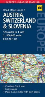 AA Road Maps Europe 5 : Austria, Switzerland & Slovenia - AA Publishing