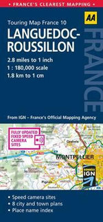 AA Touring Map France 10 : Languedoc-Roussillon - AA Publishing