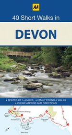 AA 40 Short Walks in Devon - AA Publishing
