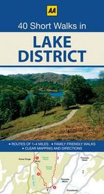 AA 40 Short Walks in Lake District - AA Publishing