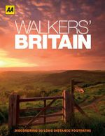 AA Walker's Britain : AA ESSENTIALS - AA Publishing