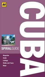 AA Spiral Guide Cuba : AA Spiral Guides - AA Publishing