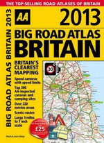 AA Big Road Atlas Britain 2013 - AA Publishing