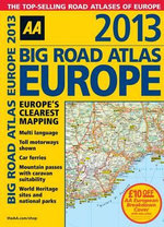 AA Big Road Atlas Europe 2013 - AA Publishing