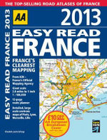 AA Easy Read France 2013 : AA PUBLISHING - AA Publishing