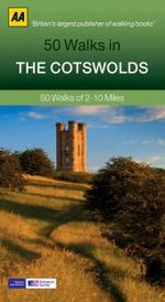 Cotswolds : 50 Walks of 2-10 Miles - AA Publishing