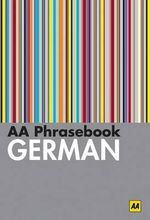 AA Phrasebook German : Lonely Planet Language Phrasebook - AA Publishing